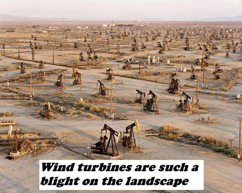 Wind turbines are a blight on the landscape apparently!