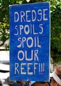dredge spoils spoil our reef 300