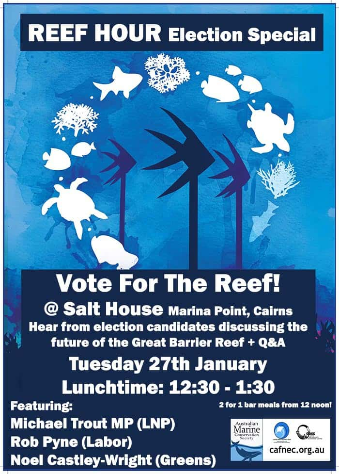 Reef Hour – Election Special event tomorrow – all welcome