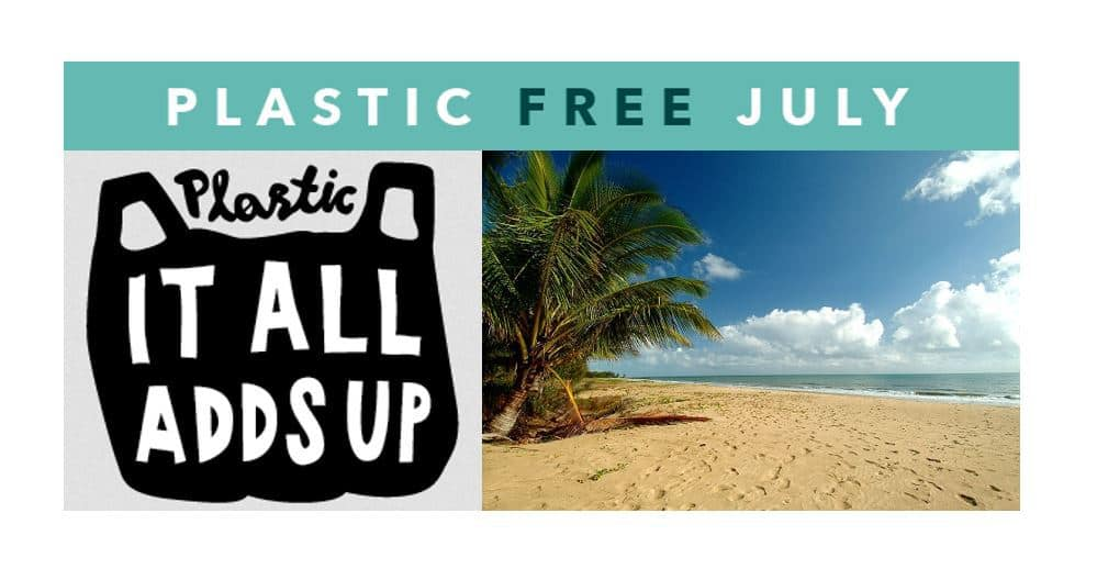 It All Adds Up: Plastic Free July